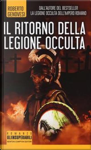 Il ritorno della legione occulta. Il re dei giudei by Roberto Genovesi