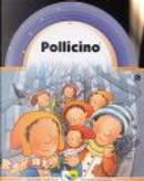 Pollicino by C. Alberto Michelini, Donata Montanari, Giovanna Mantegazza