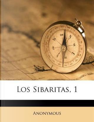 Los Sibaritas, 1 by ANONYMOUS