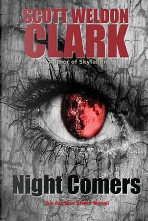 Night Comers by Scott Weldon Clark