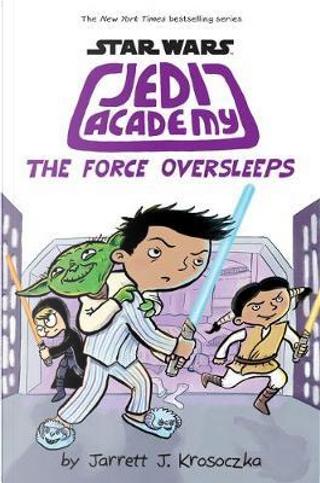 Jedi Academy 5 by Jarrett Krosoczka