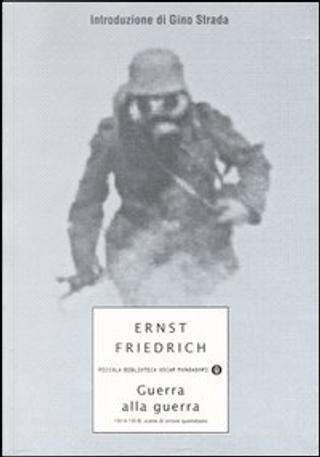 Guerra alla guerra by Ernst Friedrich
