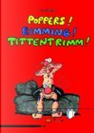 Poppers! Rimming! Tittentrimm! by Ralf König