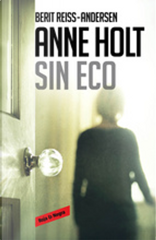 Sin eco by Anne Holt