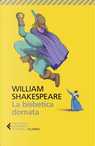 La bisbetica domata by Nadia Fusini, William Shakespeare