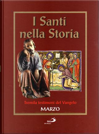 I santi nella storia - vol. 3 by AA. VV.