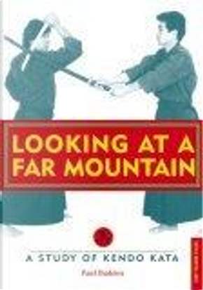 Looking at a Far Mountain by Paul Budden