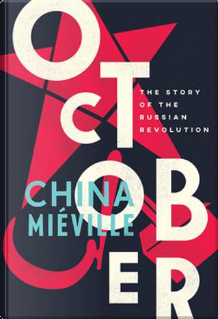 October by China Miéville
