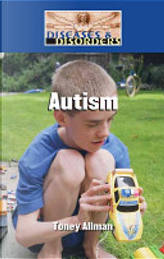 Autism by Toney Allman