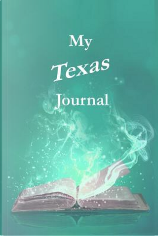 My Texas Journal by Pamela Ackerson