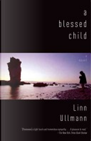 A Blessed Child by Linn Ullmann