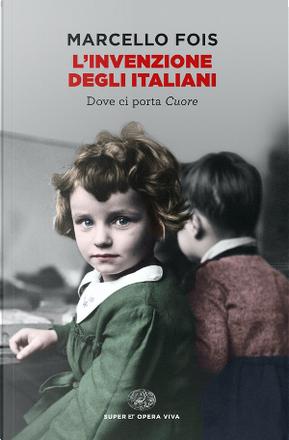 L' invenzione degli italiani by Marcello Fois