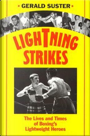 Lightning Strikes by Gerald Suster