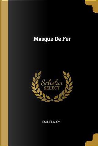 Masque de Fer by Emile Laloy