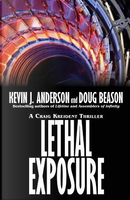 Lethal Exposure by KEVIN J. ANDERSON