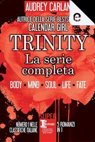 Trinity. La serie completa by Audrey Carlan