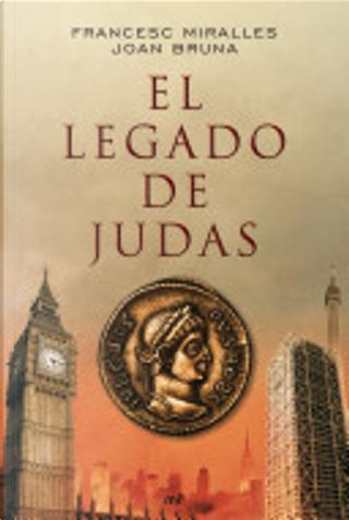 El legado de Judas by Francesc Miralles