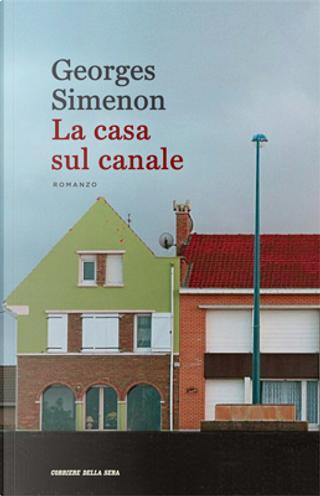 La casa sul canale by Georges Simenon