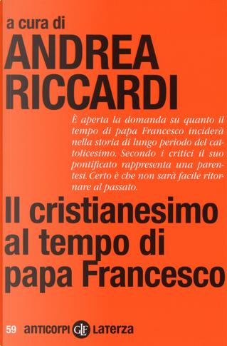 Il cristianesimo al tempo di papa Francesco by