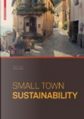 Small Town Sustainability by Paul L. Knox, Heike Mayer