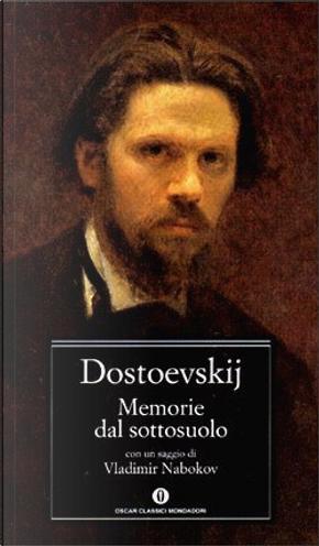 Memorie dal sottosuolo by Fëdor Mihajlovič Dostoevskij
