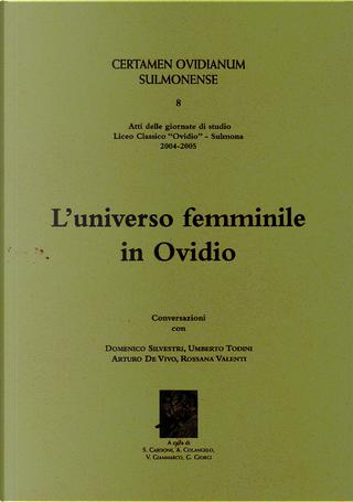 L'universo femminile in Ovidio by Arturo De Vivo, Domenico Silvestri, Rossana Valenti, Umberto Todini