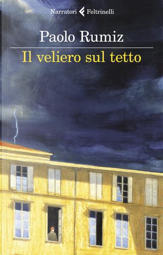 Il veliero sul tetto by Paolo Rumiz