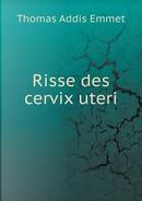 Risse Des Cervix Uteri by Thomas Addis Emmet