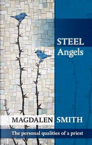 Steel Angels by Magdalen Smith