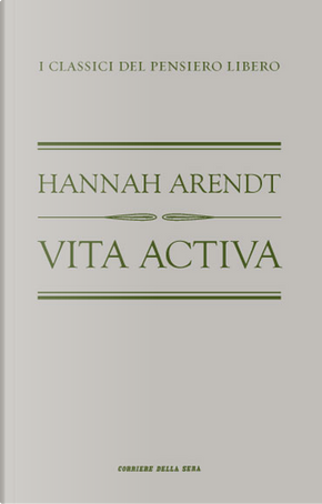 Vita activa by Hannah Arendt
