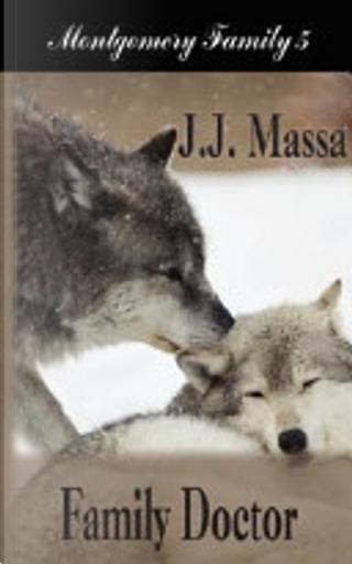 Family Doctor by J. J. Massa
