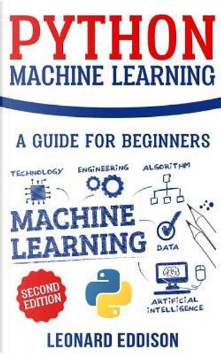 Python Machine Learning by Leonard Eddison
