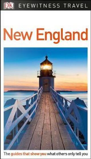 DK Eyewitness Travel Guide New England by DK Travel