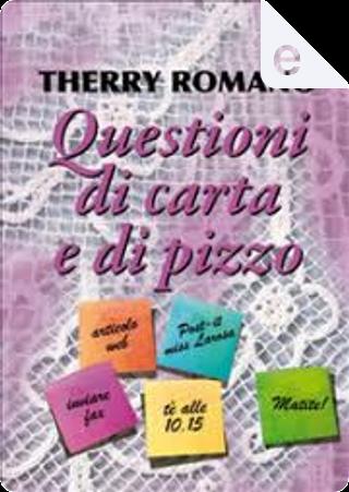 Questioni di carta e di pizzo by Therry Romano