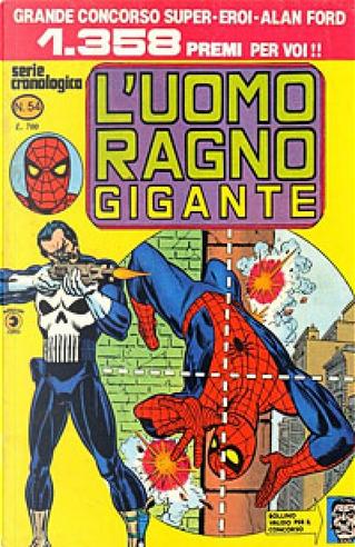 L'Uomo Ragno Gigante n. 54 by Gerry Conway, Len Wein
