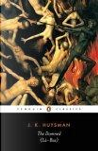 The Damned by J. K. Huysmans