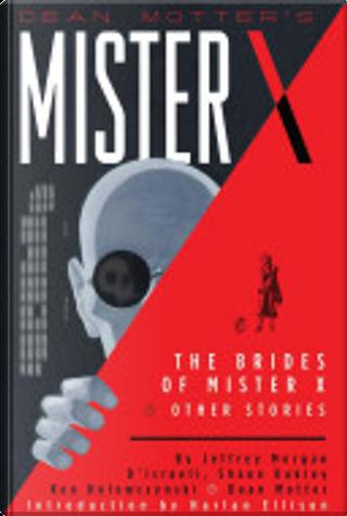 Mister X by Dean Motter, Jeffrey Morgan, Peter Milligan
