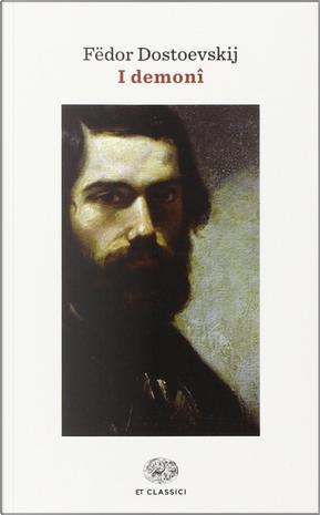 I demoni by Fëdor Mihajlovič Dostoevskij