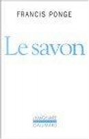 Le savon by Francis Ponge