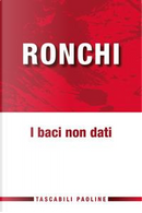I baci non dati by Ermes Ronchi