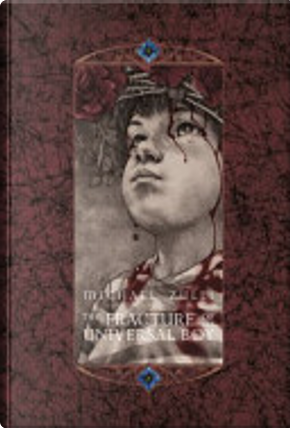 The Fracture of the Universal Boy by Michael Zulli