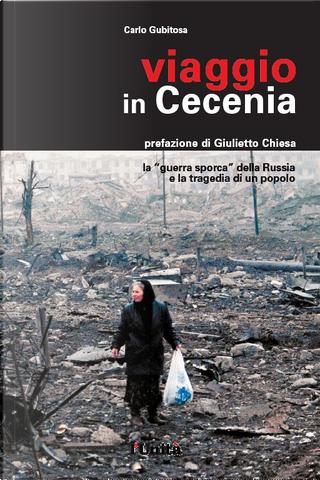 Viaggio in Cecenia by Carlo Gubitosa