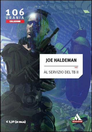 Al servizio del TB II by Joe Haldeman