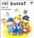 Chi bussa? by C. Alberto Michelini, Giovanna Mantegazza, Mesturini Cristina