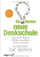 De Bonos neue Denkschule by Edward De Bono