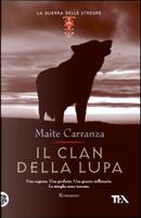 Il clan della lupa by Maite Carranza