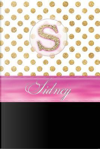 Sidney by Personalized Name Journal Notebook