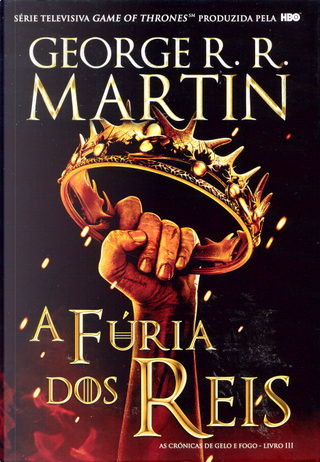 As crónicas de gelo e fogo, 3 by George R.R. Martin