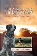 Lola, Sam and the Jackalope by John Green