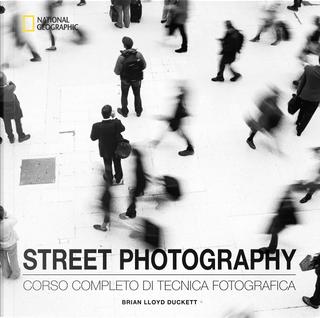 Street Photography by Brian Lloyd Duckett